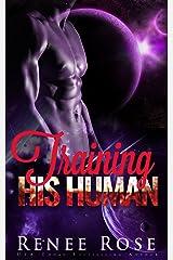 Training His Human: An Alien Warrior Romance (Zandian Masters Book 3) Kindle Edition