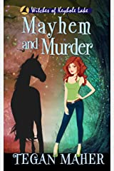 Mayhem and Murder: Witches of Keyhole Lake Book 4 (Witches of Keyhole Lake Southern Mysteries) Kindle Edition