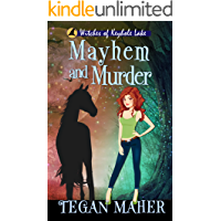 Mayhem and Murder: Witches of Keyhole Lake Book 4 (Witches of Keyhole Lake Mysteries)