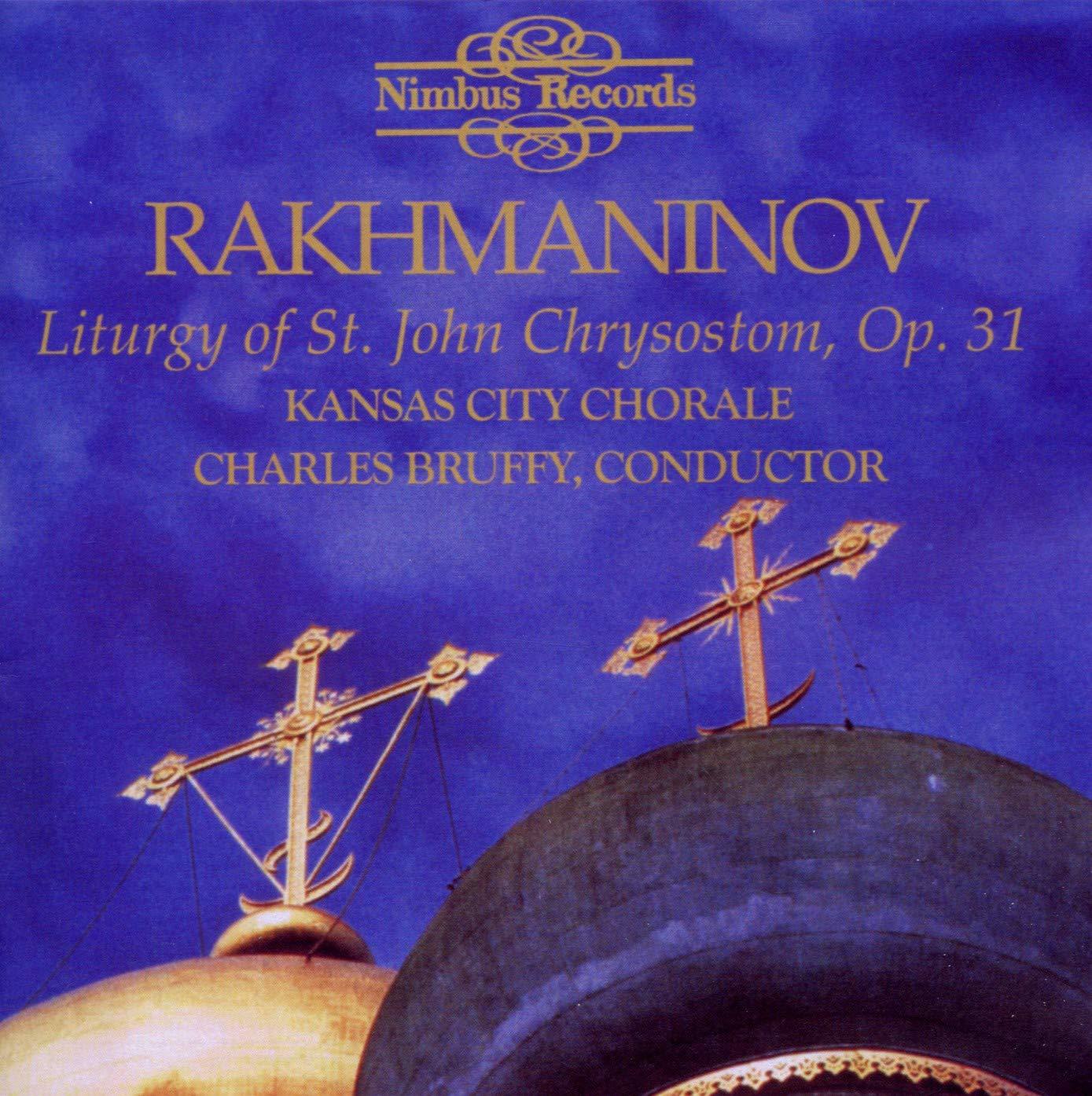 Rakhmaninov: Liturgy Deluxe of St. Chrysostom John Atlanta Mall Op. 31