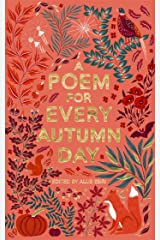 A Poem for Every Autumn Day (A Poem for Every Day and Night of the Year) Kindle Edition