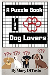 A Puzzle Book For Dog Lovers Kindle Edition