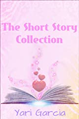 The Short Story Collection Kindle Edition