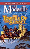 The Towers of the Sunset (Saga of Recluce)