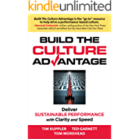 Build the Culture Advantage, Deliver Sustainable Performance with Clarity and Speed