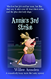 Annie's 3rd Strike: A romantically funny Annie McCauley mystery (The Annie McCauley Romantic Comedy Mysteries)
