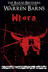 Whore: Extreme Supernatural Horror Kindle Edition