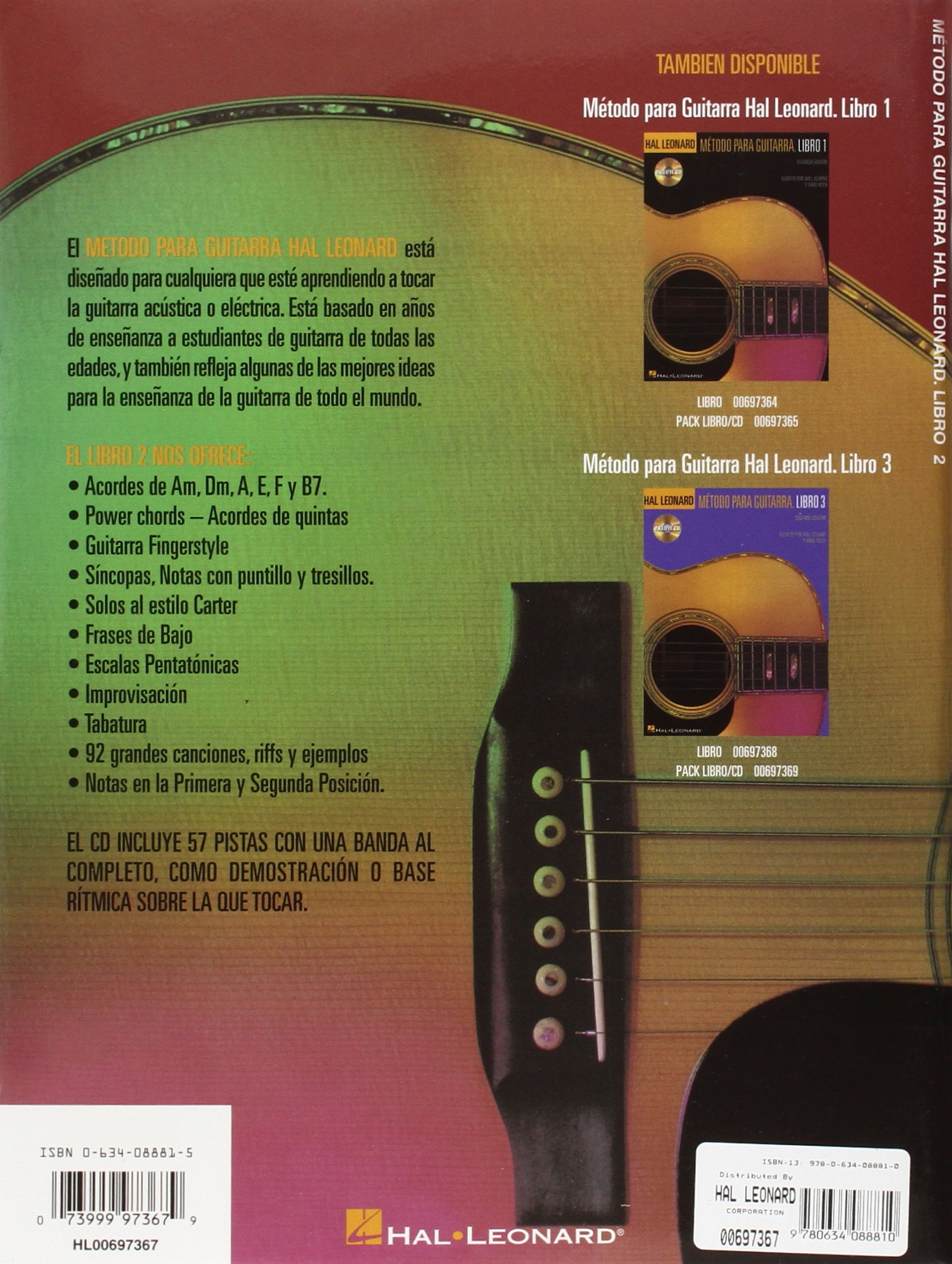 Amazon.com: Hal Leonard Metodo Para Guitarra - Libro 2: Spanish Edition Book/CD Pack (0073999973679): Will Schmid, Greg Koch: Books