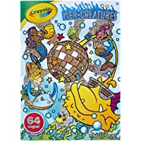 Crayola Mer-Creatures Coloring Book, 64 Magical Filled Pages Featuring Mermaids and Other Whacky Underwater Creatures…