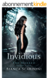 Invidious: A Dark Paranormal Romance (The Marked Book 2) (English Edition)