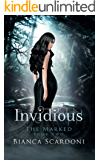 Invidious: A Dark Paranormal Romance (The Marked Book 2)