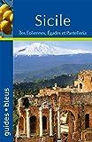 Guide Bleu Sicile: Iles éoliennes, Egades et Pantelleria