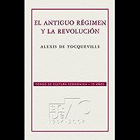 El Antiguo régimen y la Revolución (Conmemorativa 70 Aniversario nº 50)