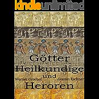Götter Heilkundige und Heroen