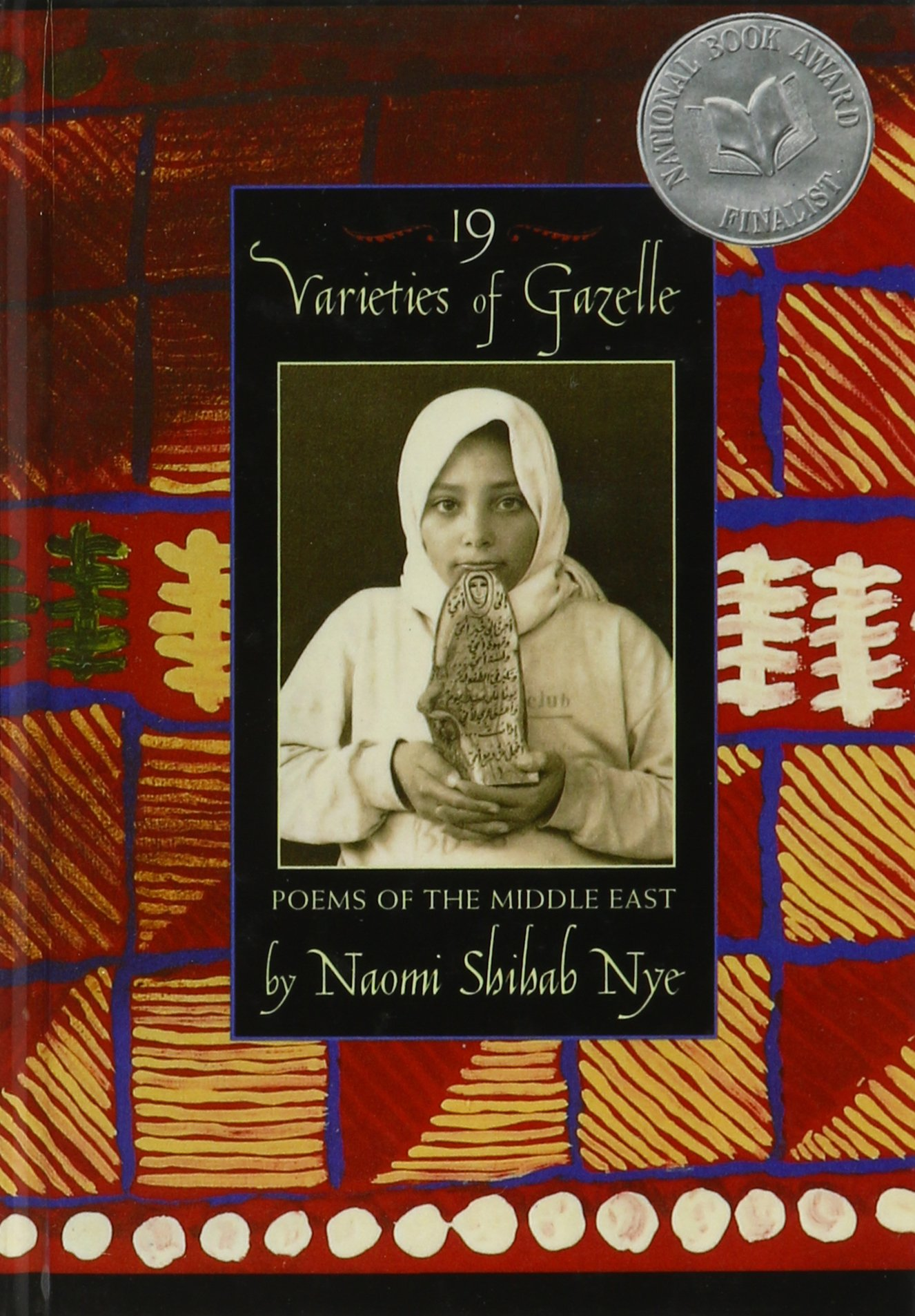 Amazon.com: 19 Varieties of Gazelle: Poems of the Middle East  (9781439512227): Naomi Shihab Nye: Books
