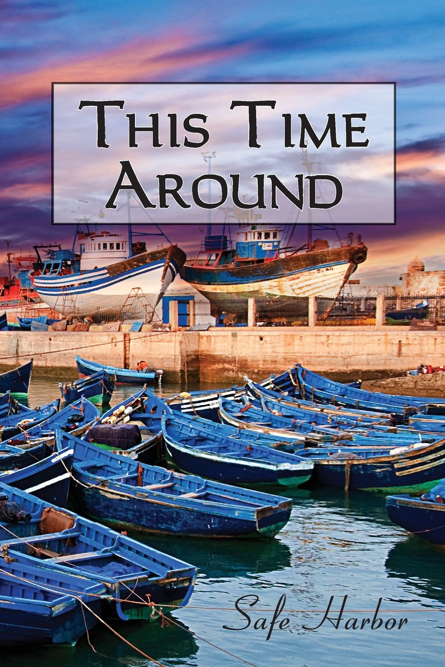 Download This Time Around: Safe Harbor ebook