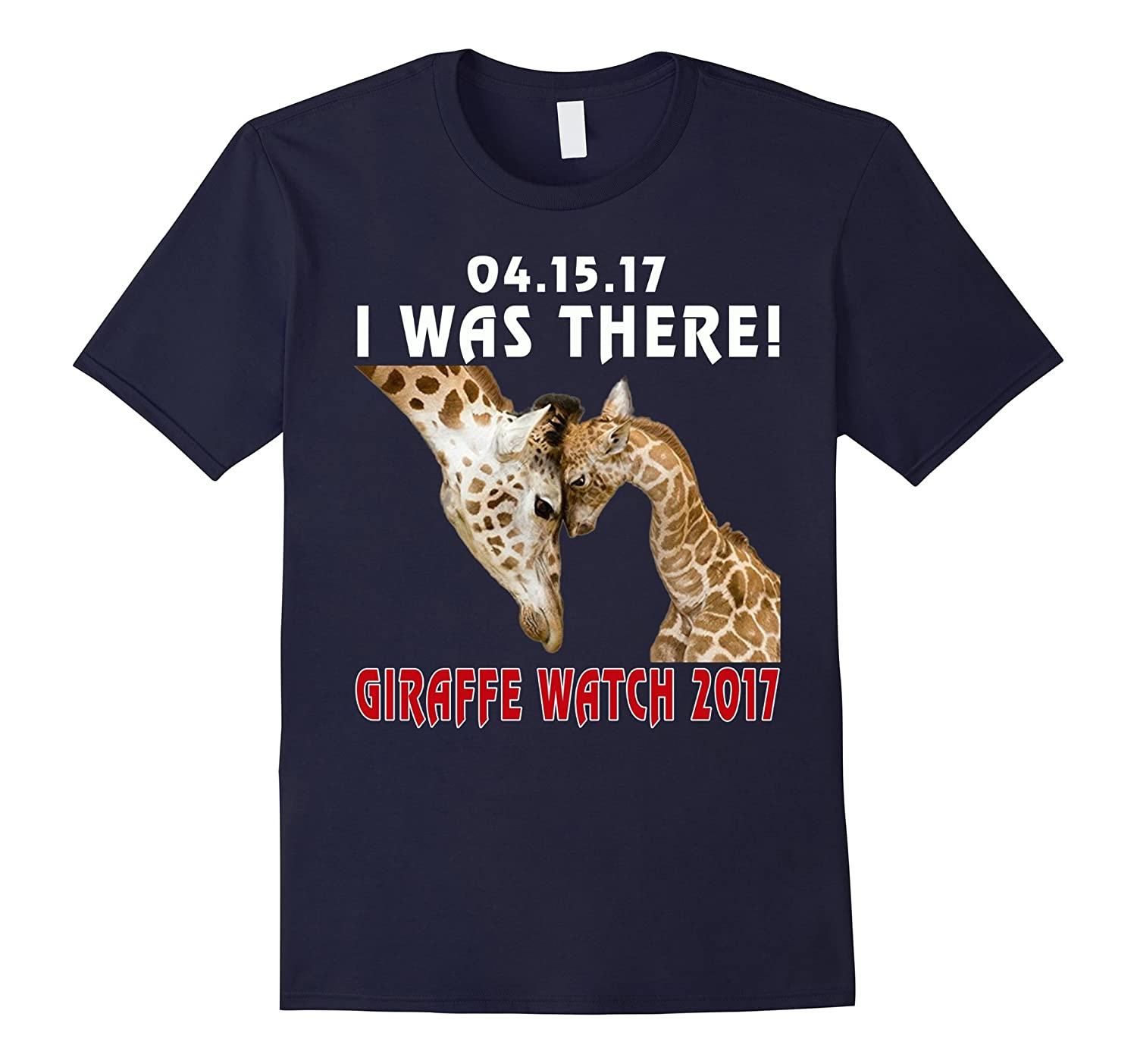 041517 I Was There Giraffe Watch T Shirt April Baby Calf-CD
