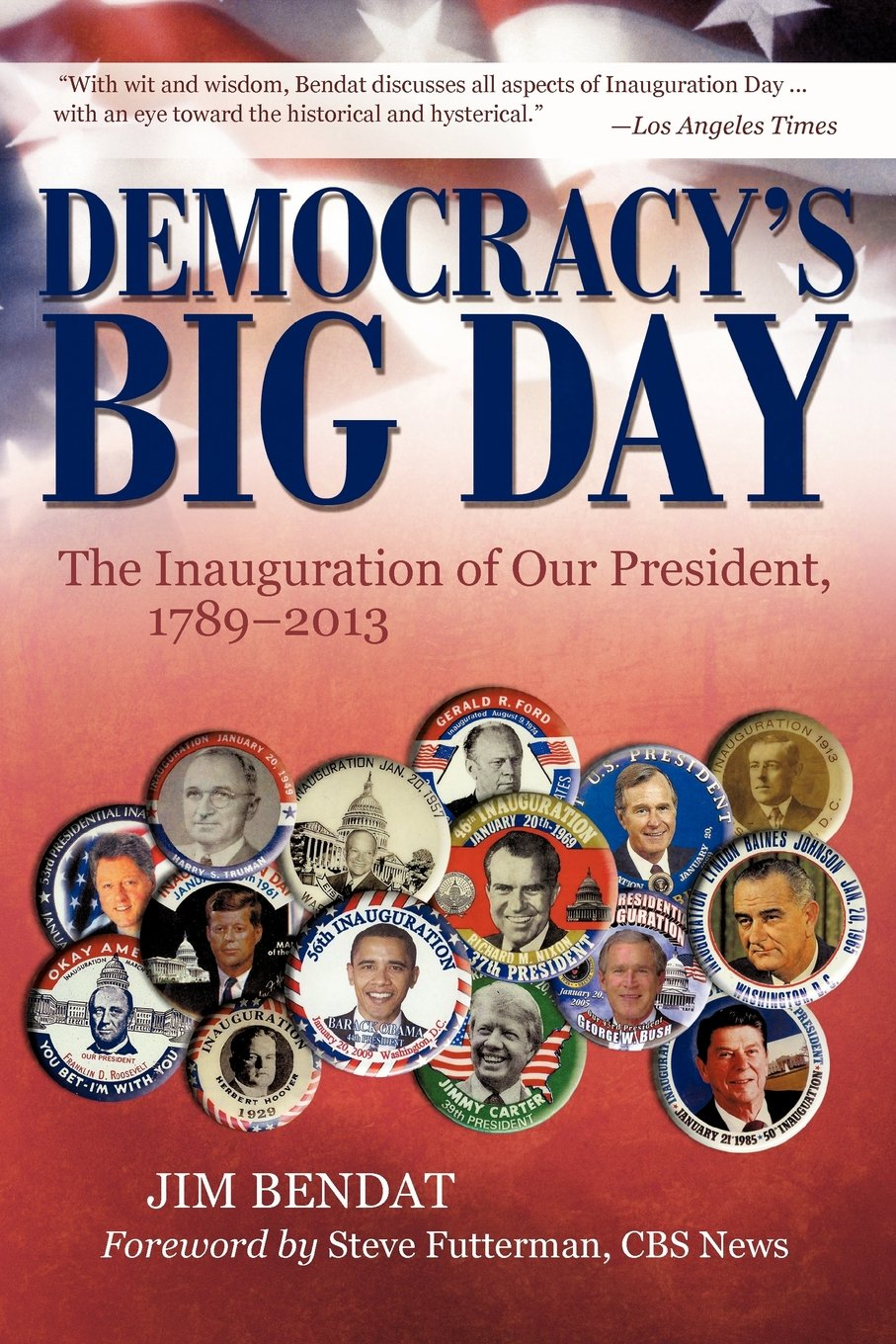 Download Democracy's Big Day: The Inauguration of Our President, 1789-2013 pdf