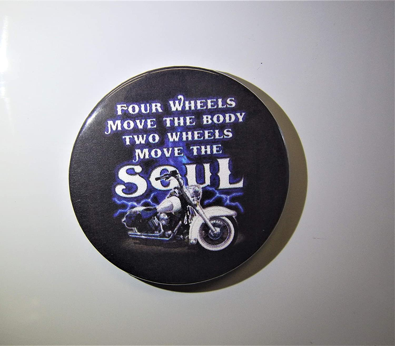 2.25 Refrigerator Magnet or Pin Back Button Two Wheels Move The Soul