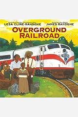 Overground Railroad Hardcover
