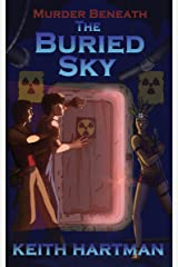 The Buried Sky Kindle Edition