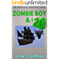 Zombie Boy & I - Book 20 (An Unofficial Minecraft Book): Zombie Boy & I Collection