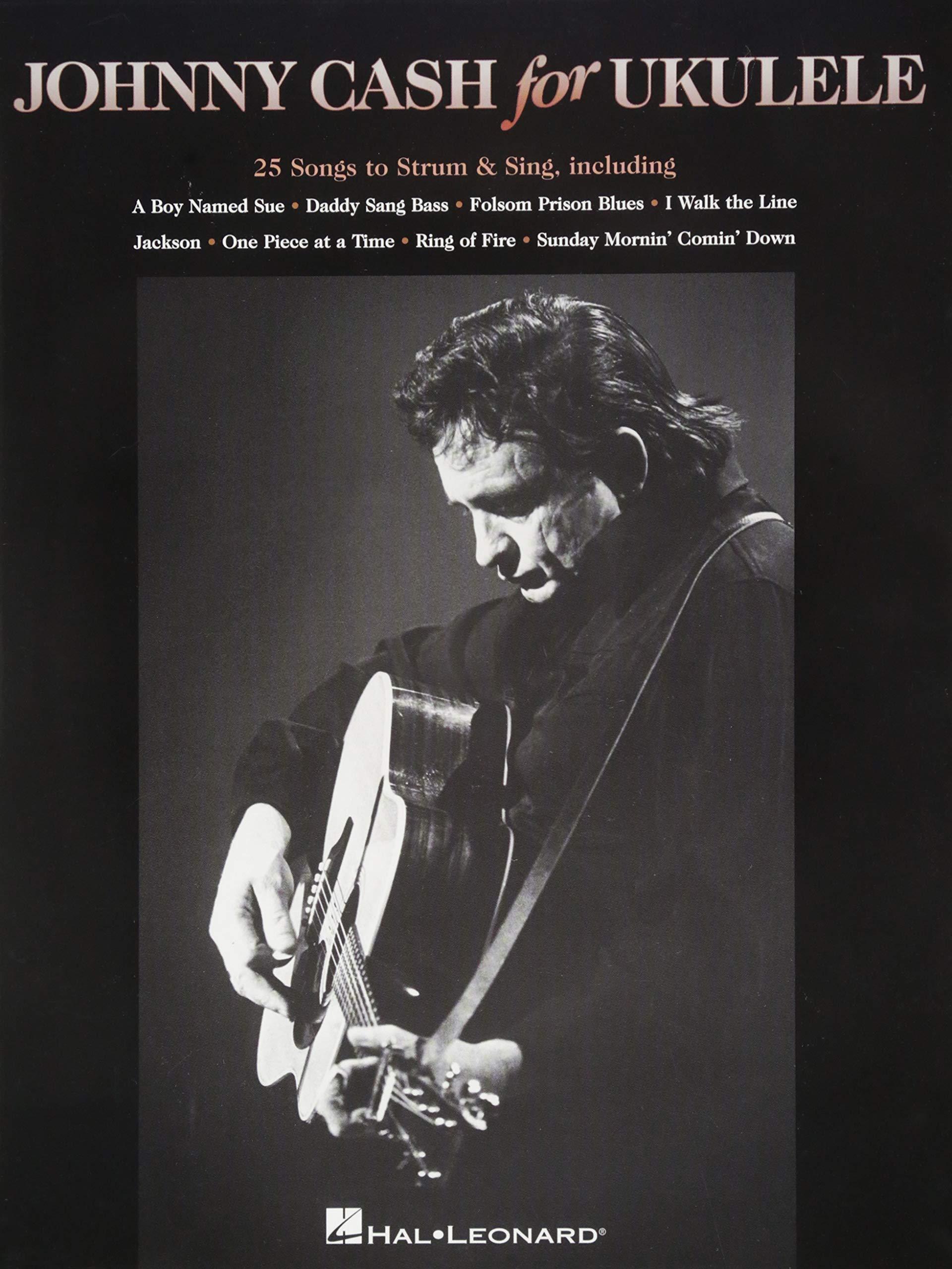 Amazoncom Johnny Cash For Ukulele 25 Songs To Strum