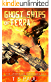 Ghost Ships of Terra (Athena Lee Chronicles Book 3) (English Edition)