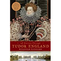 A Journey Through Tudor England – Hampton Court Palace and the Tower of London to Stratford–upon–Avon and Thornbury…