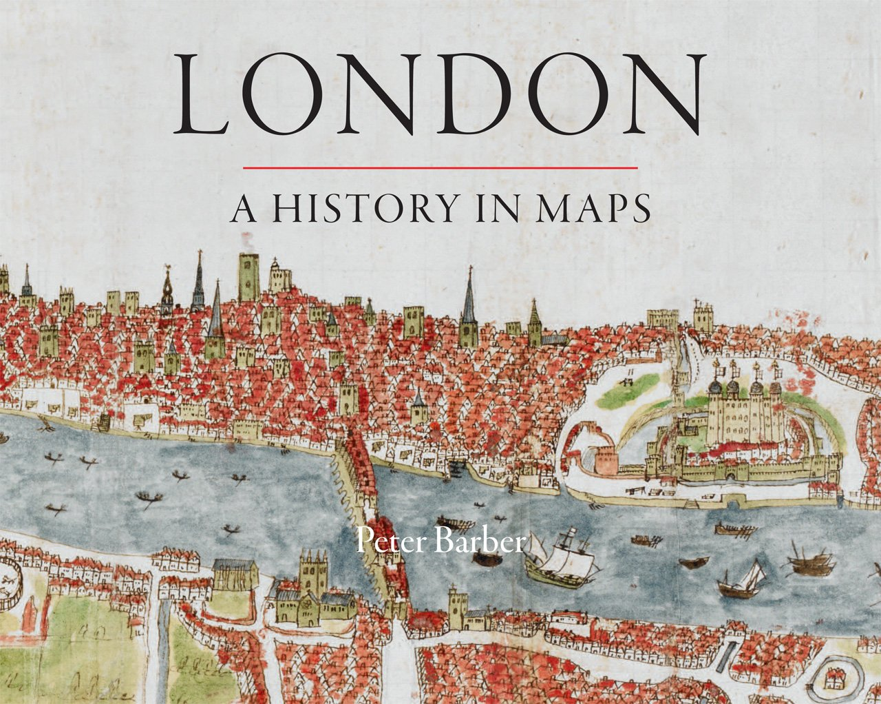 london-a-history-in-maps-london-topographical-society-publication