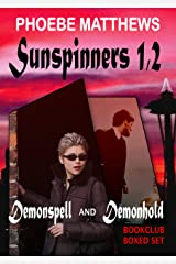 Sunspinners 1, 2: Demonspell and Demonhold Kindle Edition