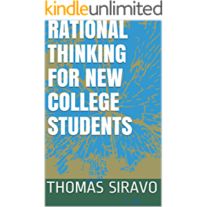 Rational Thinking For New College Students
