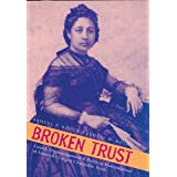 Broken Trust: Greed, Mismanagement & Political Manipulation at America's Largest Charitable Trust (Latitude 20 Books (Paperba