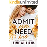 Admit You Need Me: A Secret Pregnancy Romance (Irresistible Billionaires Book 4)