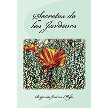 Secretos de los Jardines (Spanish Edition) Jan 17, 2015