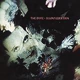 Disintegration (Deluxe ed.)