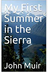 My First Summer in the Sierra Kindle Edition