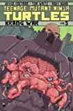 Teenage Mutant Ninja Turtles Volume 5 Krang War