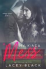 My Kinda Mess (Summer Sisters Book 4)