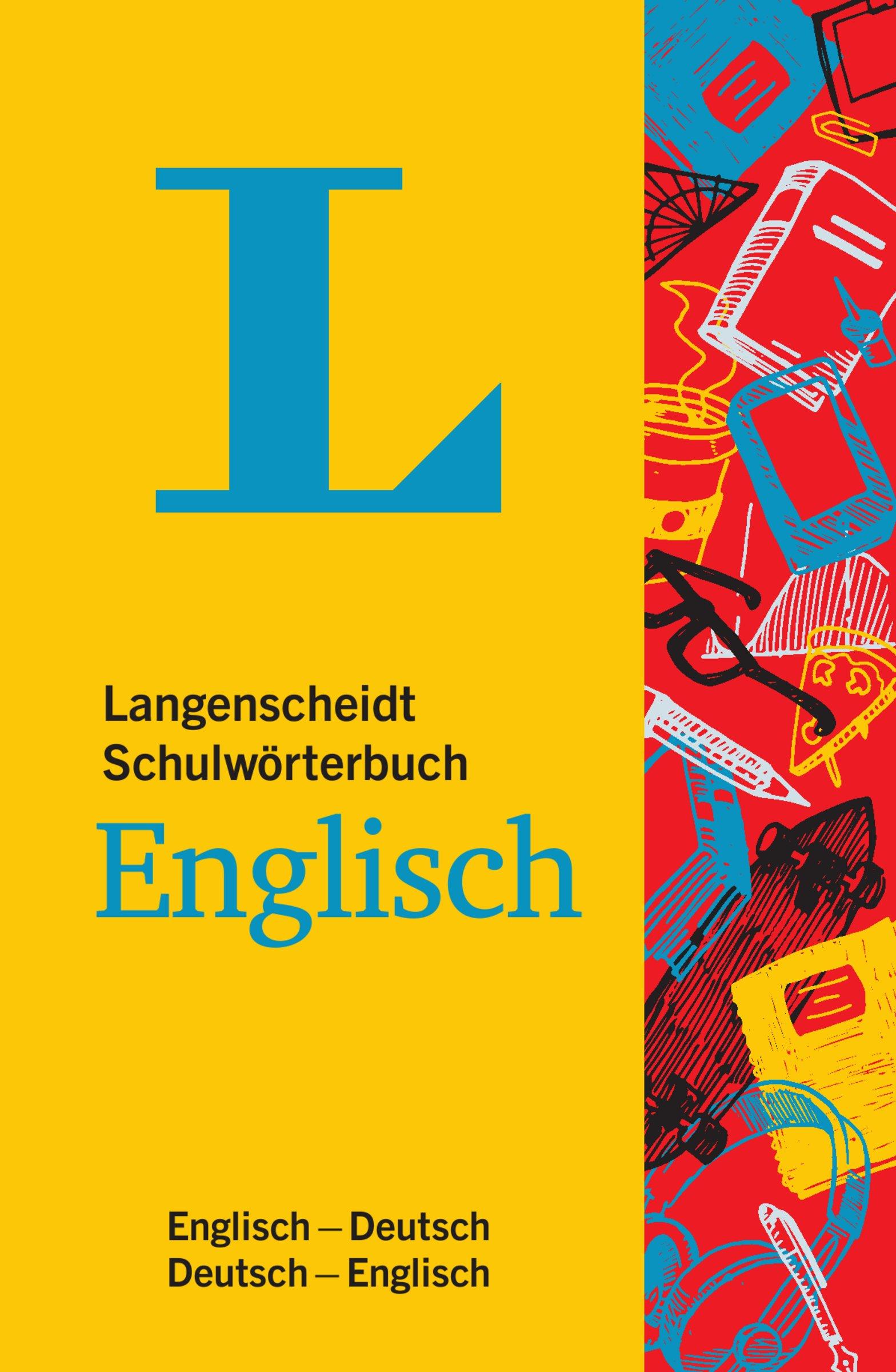 Langenscheidt Schulwörterbuch Englisch   Mit Info Fenstern Zu Wortschatz And Landeskunde  Englisch Deutsch Deutsch Englisch  Langenscheidt Schulwörterbücher
