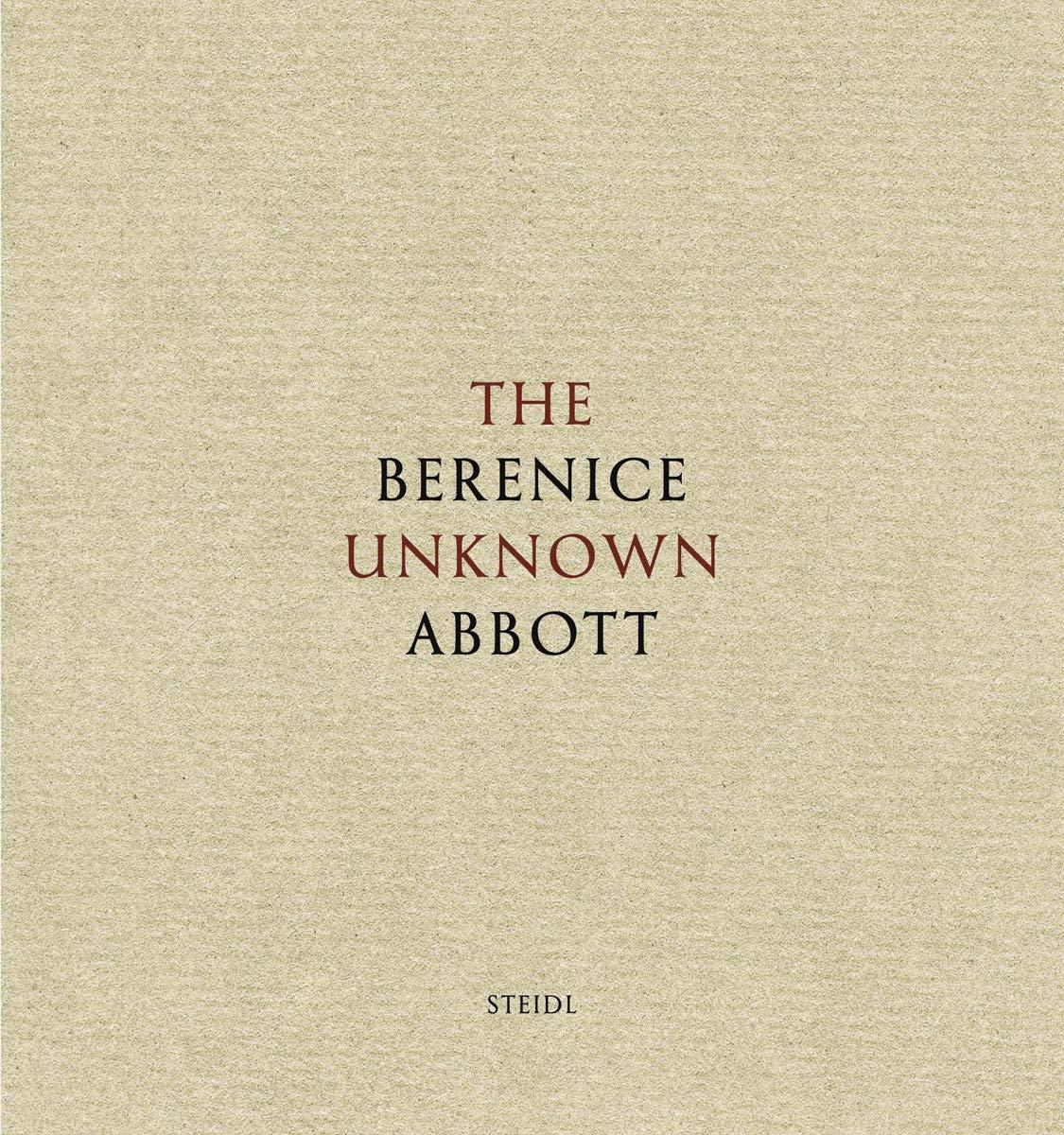 Berenice Abbott: The Unknown Abbott: Amazon.es: Berenice ...