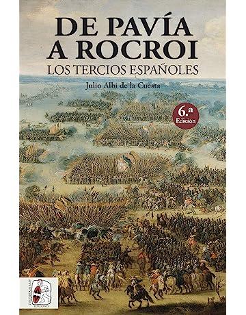 Resultado de imagen de pavía a rocroi los tercios españoles
