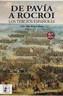 El ejército de Flandes y el Camino Español 1567-1659 Libros ...