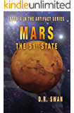 Mars, The 51st State (The Artifact Series Book 4)