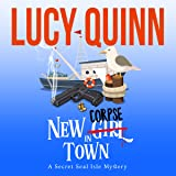 New Corpse in Town: Secret Seal Isle Mysteries, Book 1