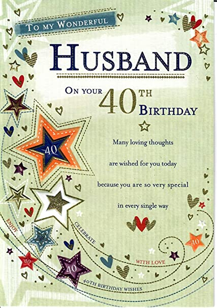 STUNNING TOP RANGE GLITTERED FOR MY HUSBAND ON YOUR 40TH BIRTHDAY GREETING CARD Amazoncouk Kitchen Home