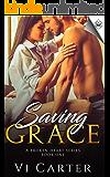 Saving Grace (A Broken Heart Book 1)