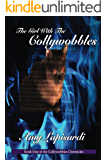The Girl With the Collywobbles