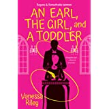 An Earl, the Girl, and a Toddler: A Remarkable and Groundbreaking Multi-Cultural Regency Romance Novel (Rogues and Remarkable