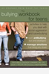 The Bullying Workbook for Teens: Activities to Help You Deal with Social Aggression and Cyberbullying Kindle Edition